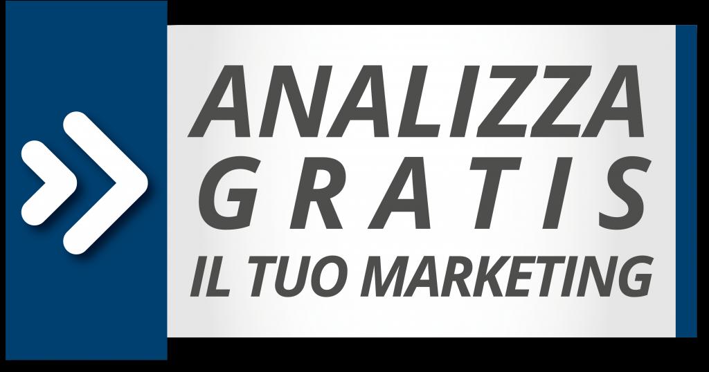 Analizza gratis il tuo marketing